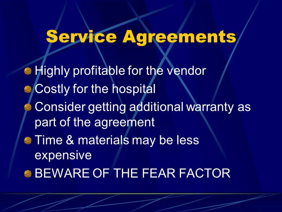 Service Agreements Highly profitable for the vendor
