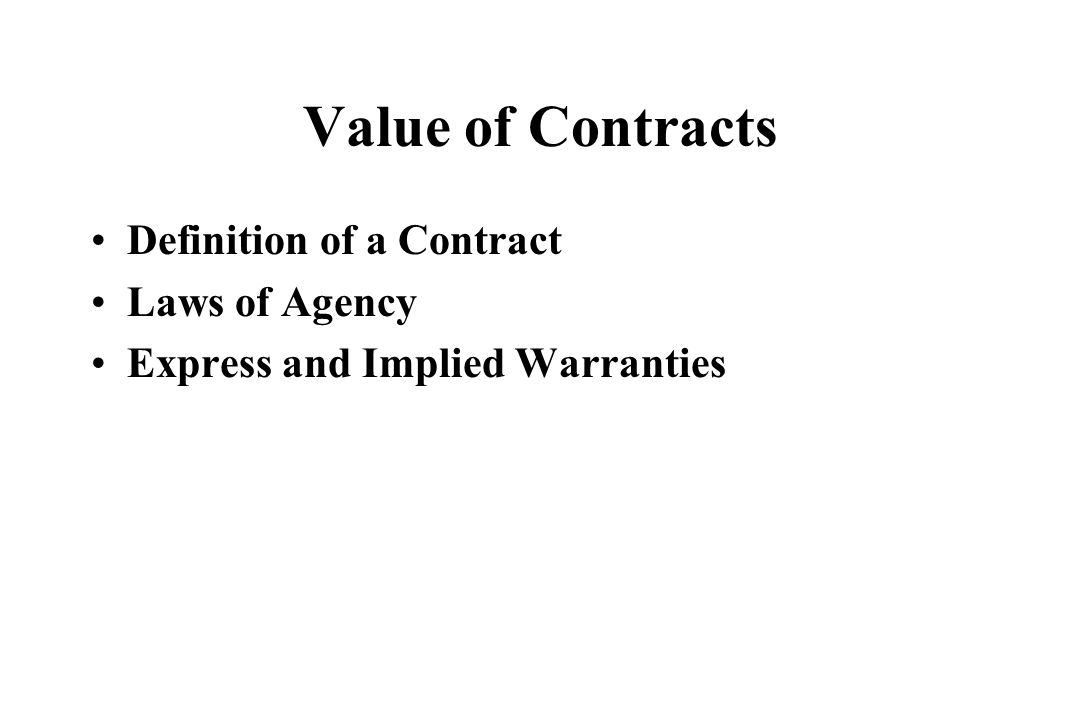 Value of Contracts Definition of a Contract Laws of Agency