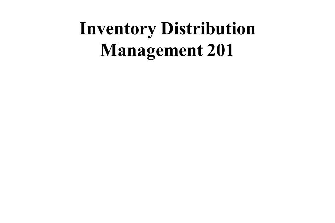 Inventory Distribution Management 201
