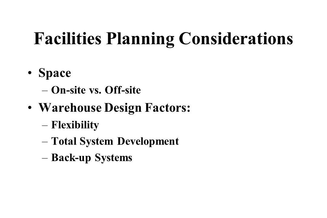 Facilities Planning Considerations