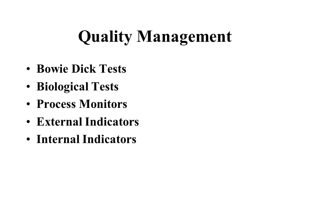 Quality Management Bowie Dick Tests Biological Tests Process Monitors