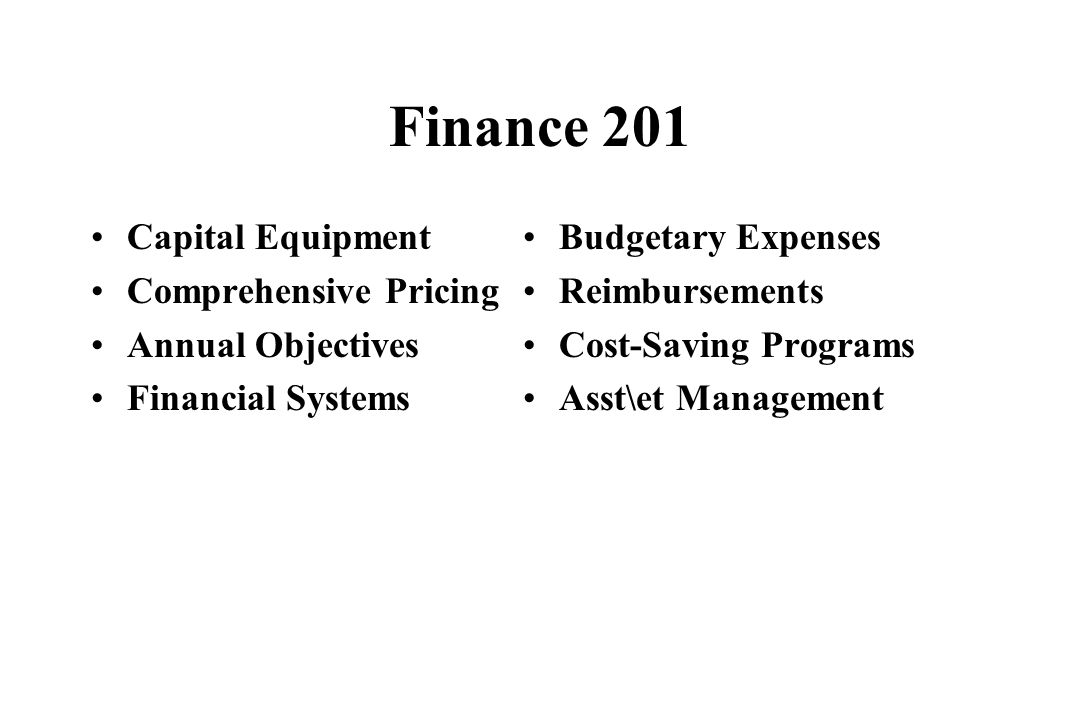 Finance 201 Capital Equipment Comprehensive Pricing Annual Objectives