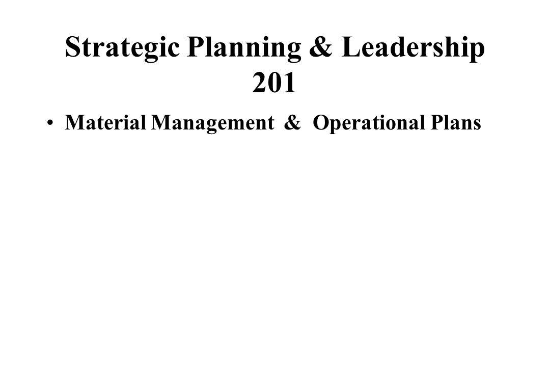 Strategic Planning & Leadership 201