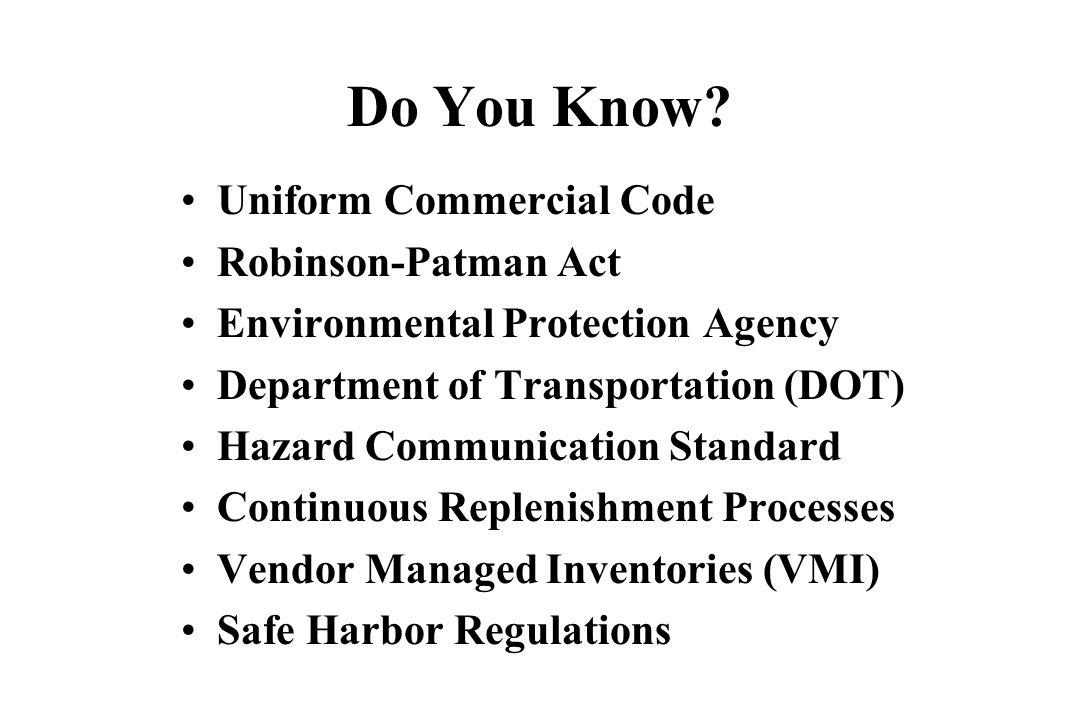 Do You Know Uniform Commercial Code Robinson-Patman Act