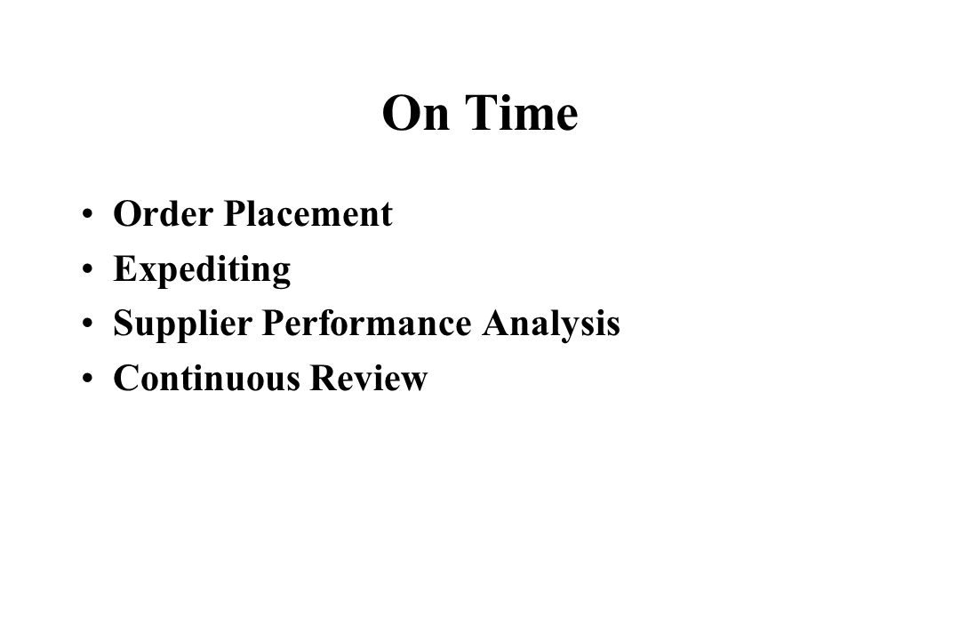 On Time Order Placement Expediting Supplier Performance Analysis