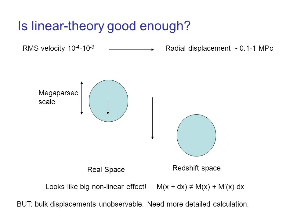 Is linear-theory good enough