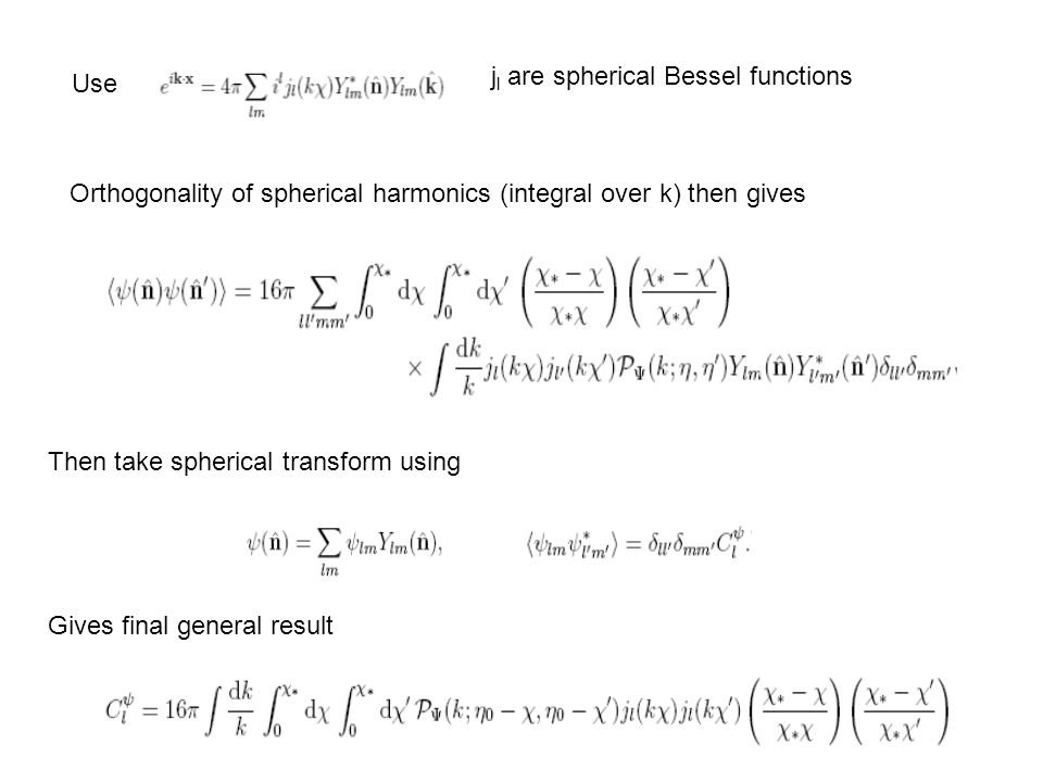 jl are spherical Bessel functions