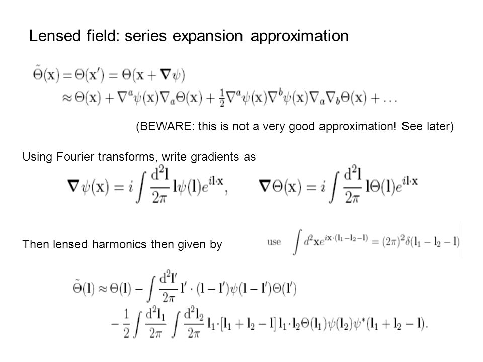 Lensed field: series expansion approximation