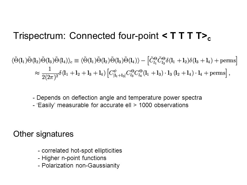 Trispectrum: Connected four-point < T T T T>c