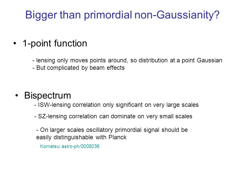 Bigger than primordial non-Gaussianity
