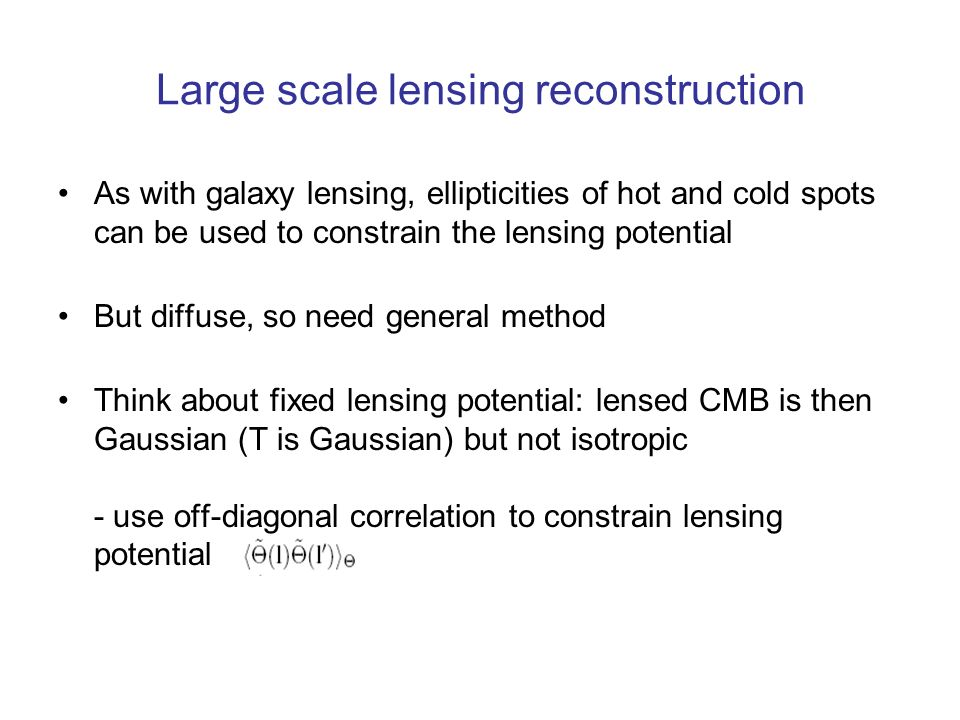 Large scale lensing reconstruction