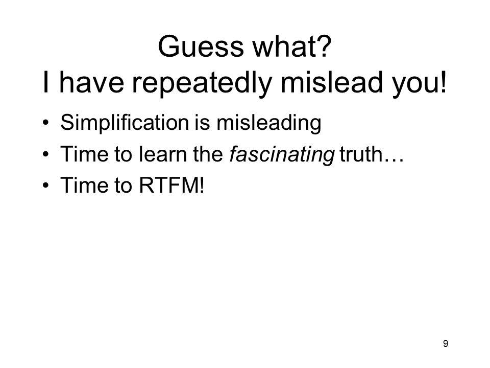 Guess what I have repeatedly mislead you!