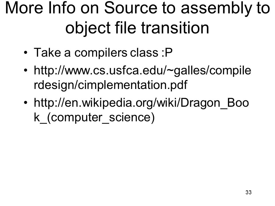 More Info on Source to assembly to object file transition