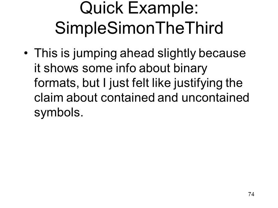 Quick Example: SimpleSimonTheThird