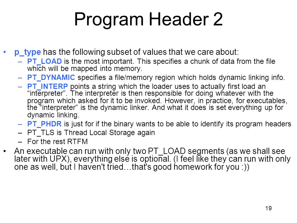 Program Header 2 p_type has the following subset of values that we care about: