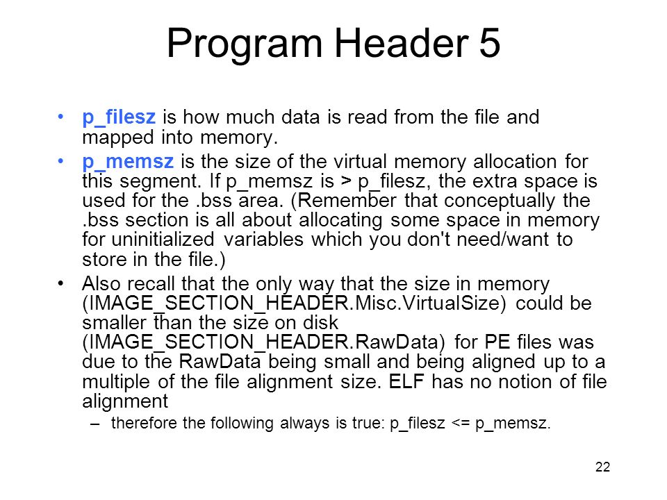 Program Header 5 p_filesz is how much data is read from the file and mapped into memory.