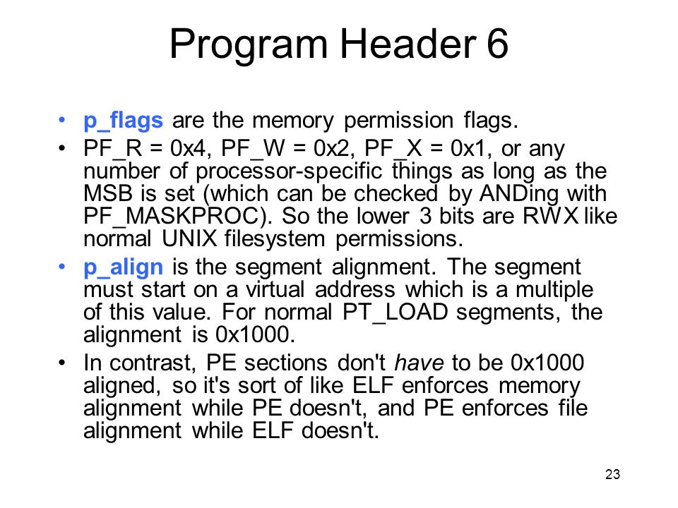 Program Header 6 p_flags are the memory permission flags.
