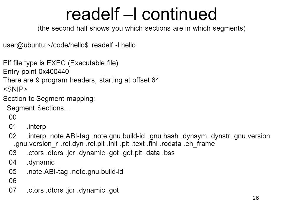 readelf –l continued (the second half shows you which sections are in which segments)