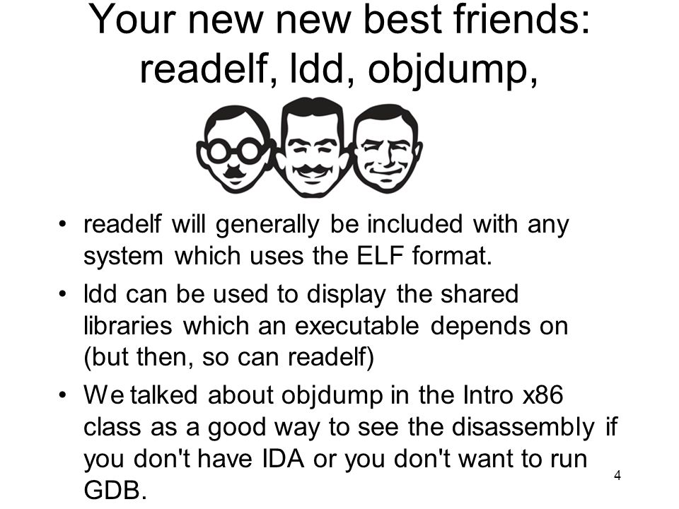 Your new new best friends: readelf, ldd, objdump,