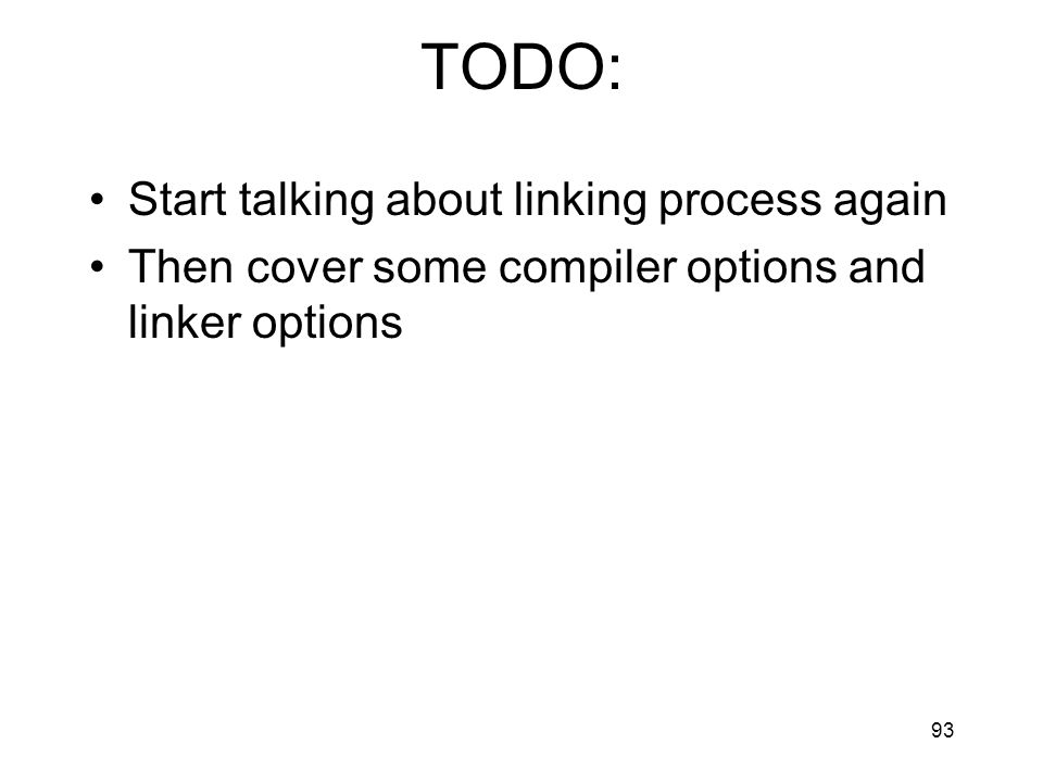 TODO: Start talking about linking process again