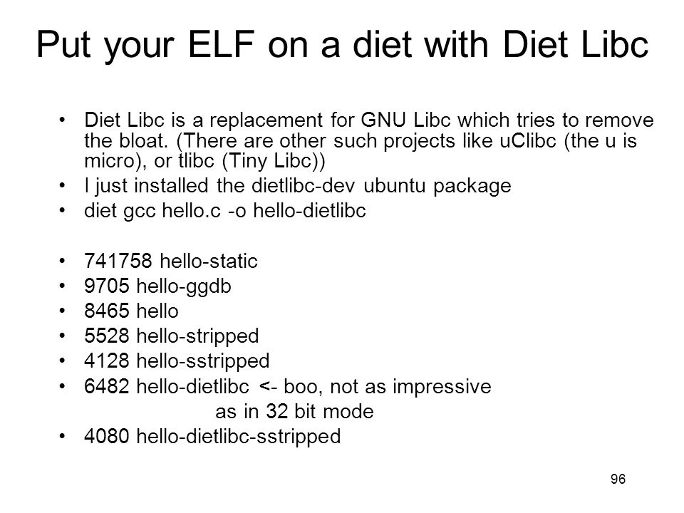 Put your ELF on a diet with Diet Libc