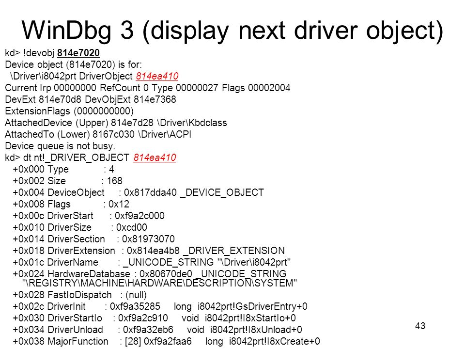 WinDbg 3 (display next driver object)