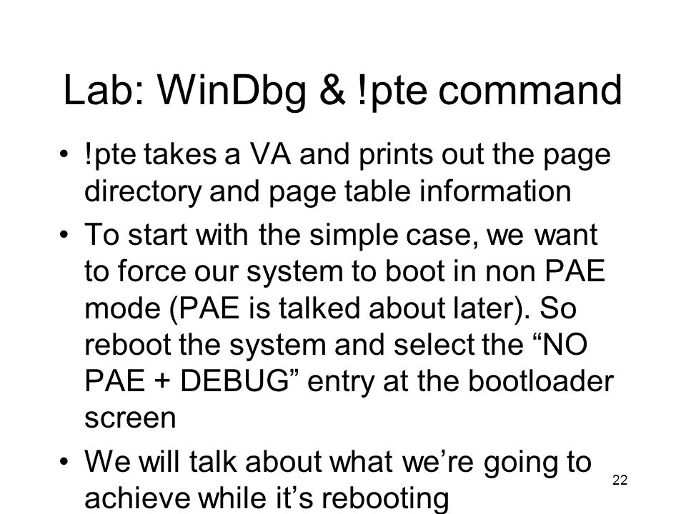 Lab: WinDbg & !pte command