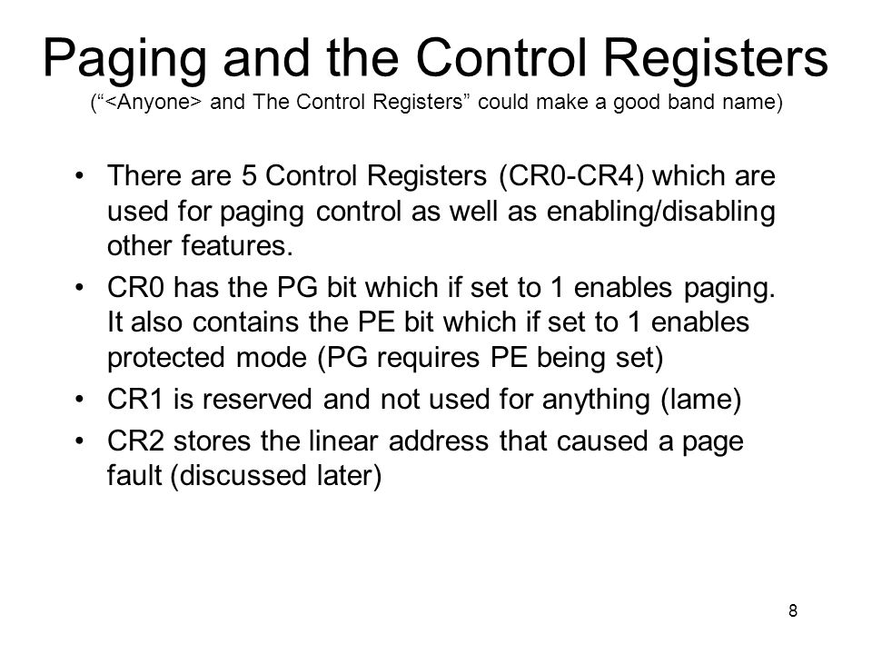 Paging and the Control Registers ( <Anyone> and The Control Registers could make a good band name)