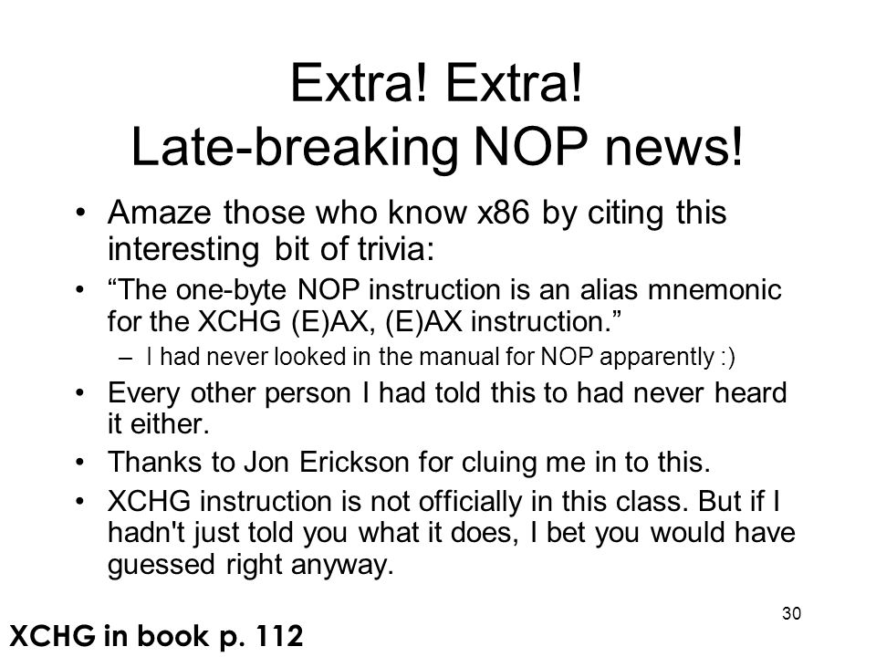 Extra! Extra! Late-breaking NOP news!