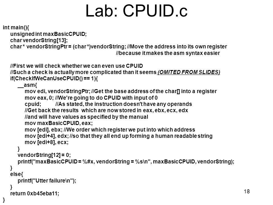 Lab: CPUID.c int main(){ unsigned int maxBasicCPUID;