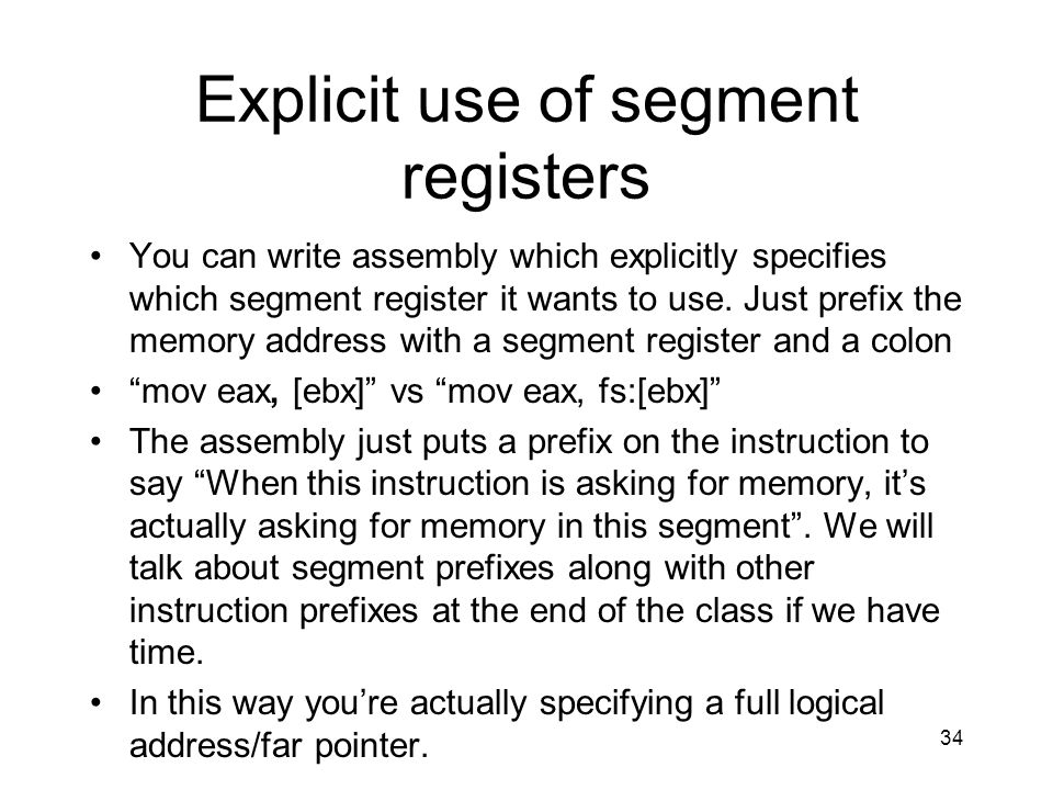 Explicit use of segment registers