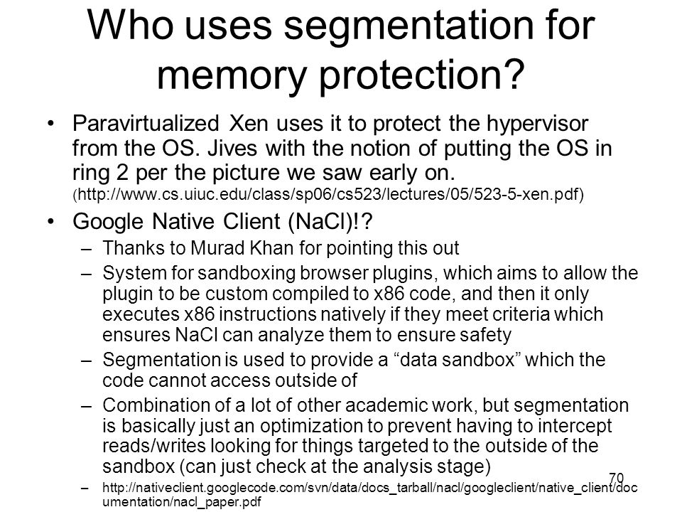 Who uses segmentation for memory protection