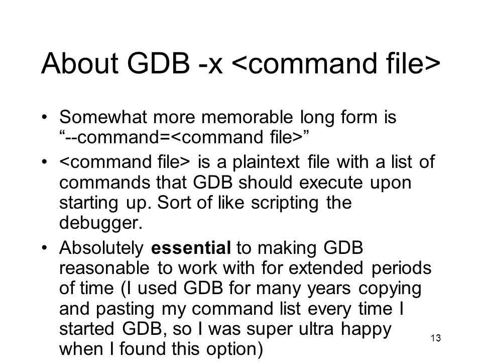 About GDB -x <command file>