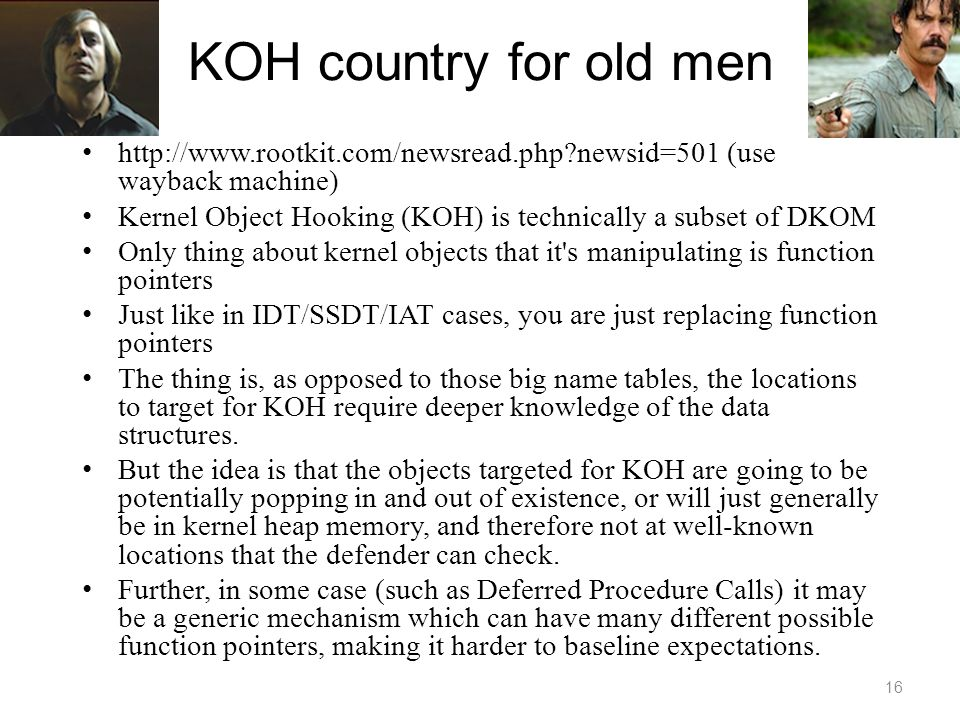 KOH country for old men http://www.rootkit.com/newsread.php newsid=501 (use wayback machine)