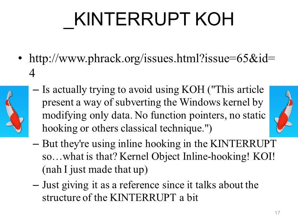_KINTERRUPT KOH http://www.phrack.org/issues.html issue=65&id=4