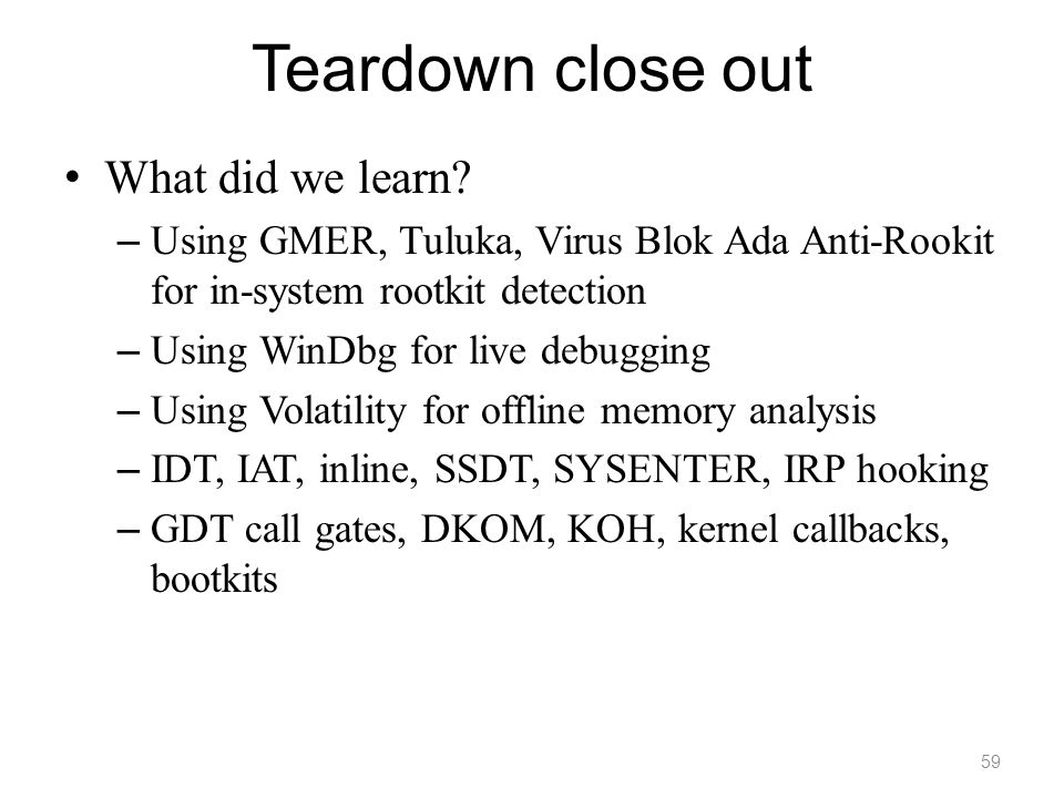 Teardown close out What did we learn