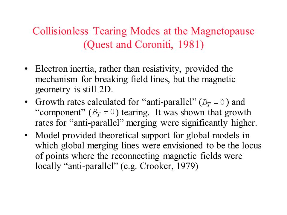 Collisionless Tearing Modes at the Magnetopause (Quest and Coroniti, 1981)