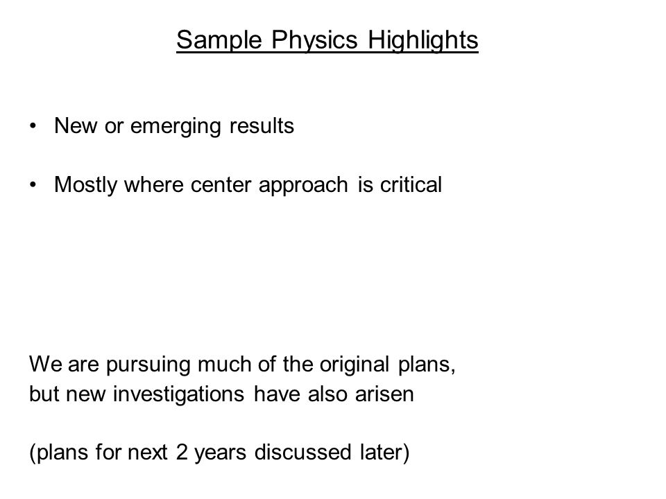 Sample Physics Highlights