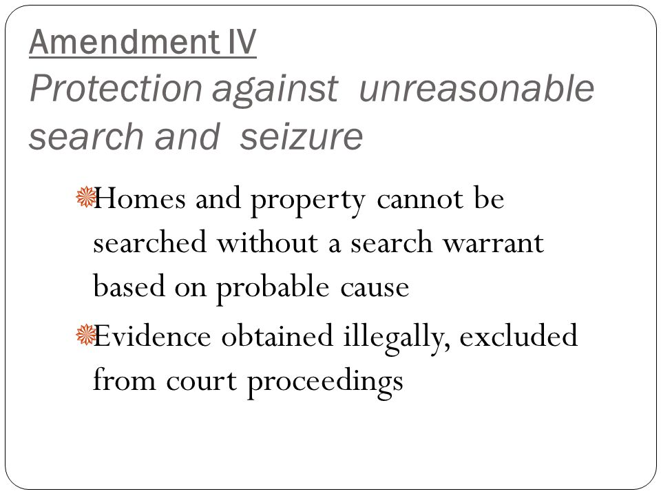 the constitutional rights and the search and seizure of a property Obtained as a result of illegal search and seizure, as well as illinois cases dealing  with  cles, because those are the only properties for which a search warrant  may lawfully  tion of another constitutional right of his, the right against unlawful.