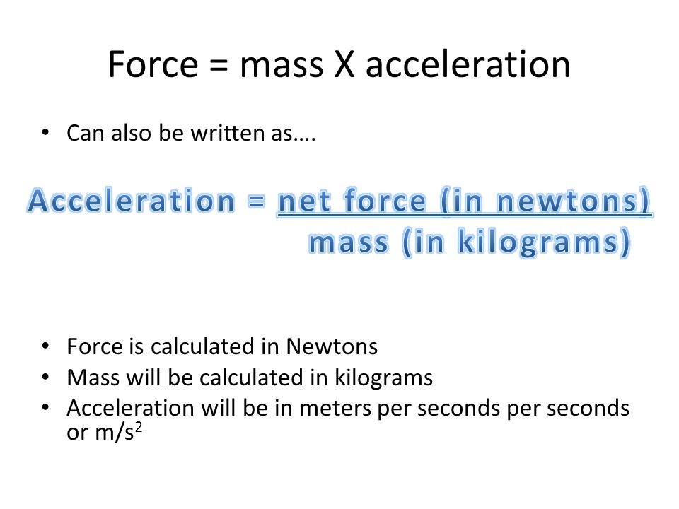 Chapter 3 Forces ppt video online download – Force Mass X Acceleration Worksheet