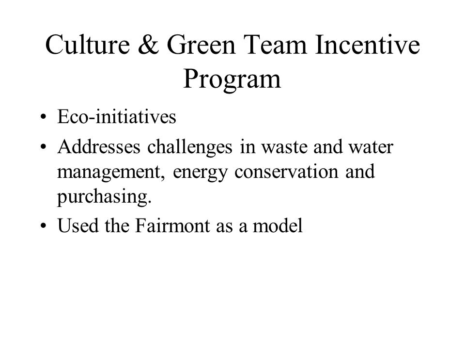 Culture & Green Team Incentive Program