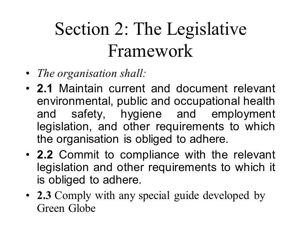 Section 2: The Legislative Framework