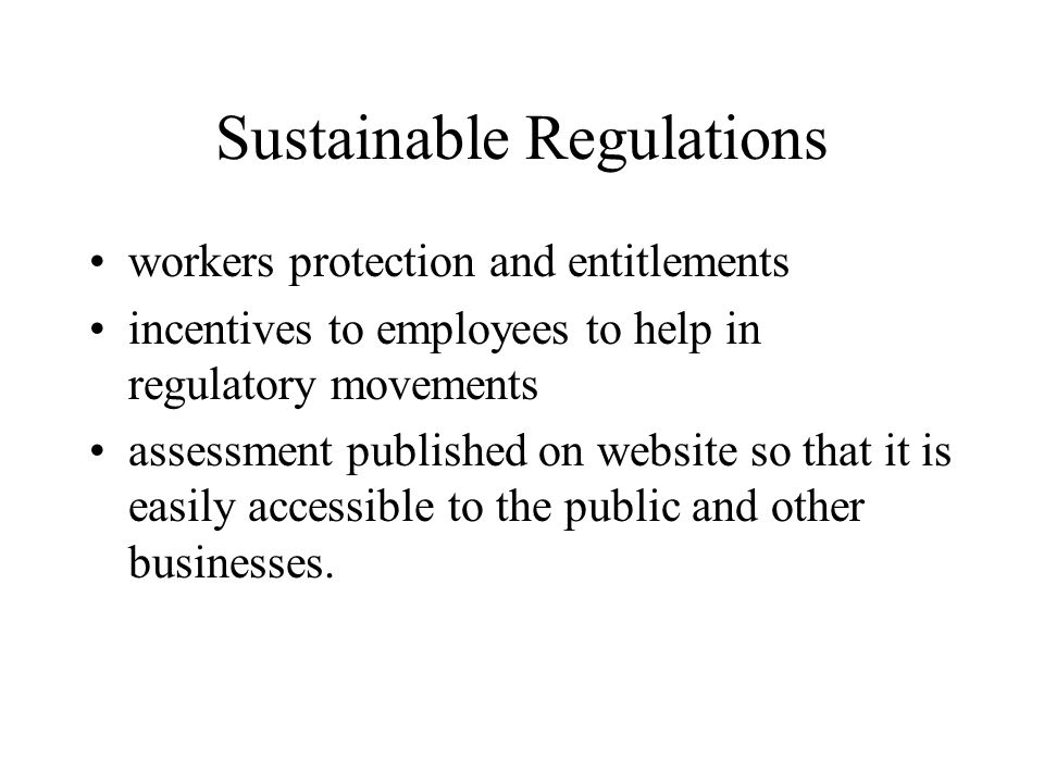 Sustainable Regulations