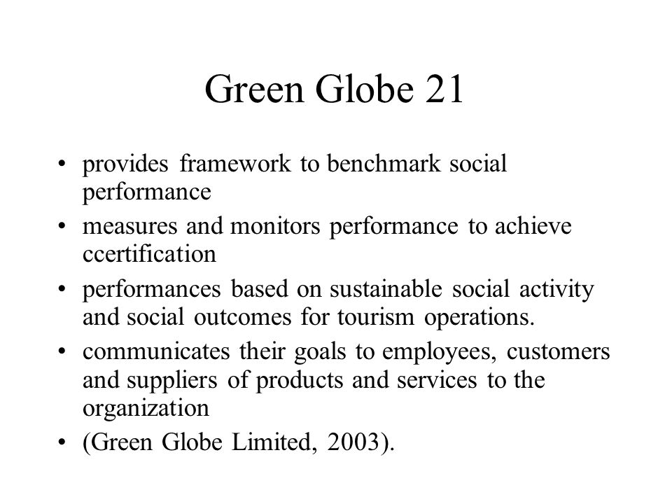 Green Globe 21 provides framework to benchmark social performance