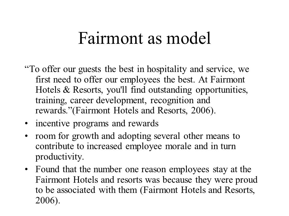 Fairmont as model
