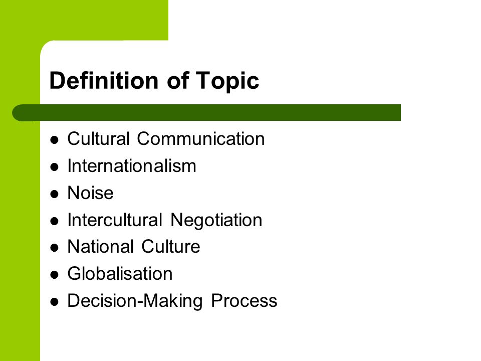 Definition of Topic Cultural Communication Internationalism Noise