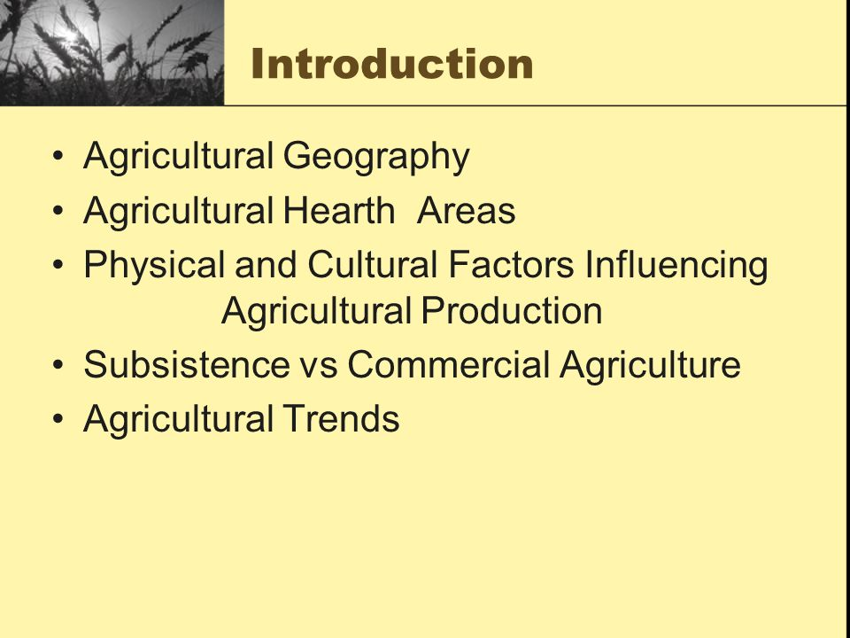 factors of production and agricultural development Farmer problems and the factors limiting agricultural production in northeast anatoliaabdurrahman kara1 agricultural development was considered as a production increase and the series of technology transfer studies to provide higher welfare.