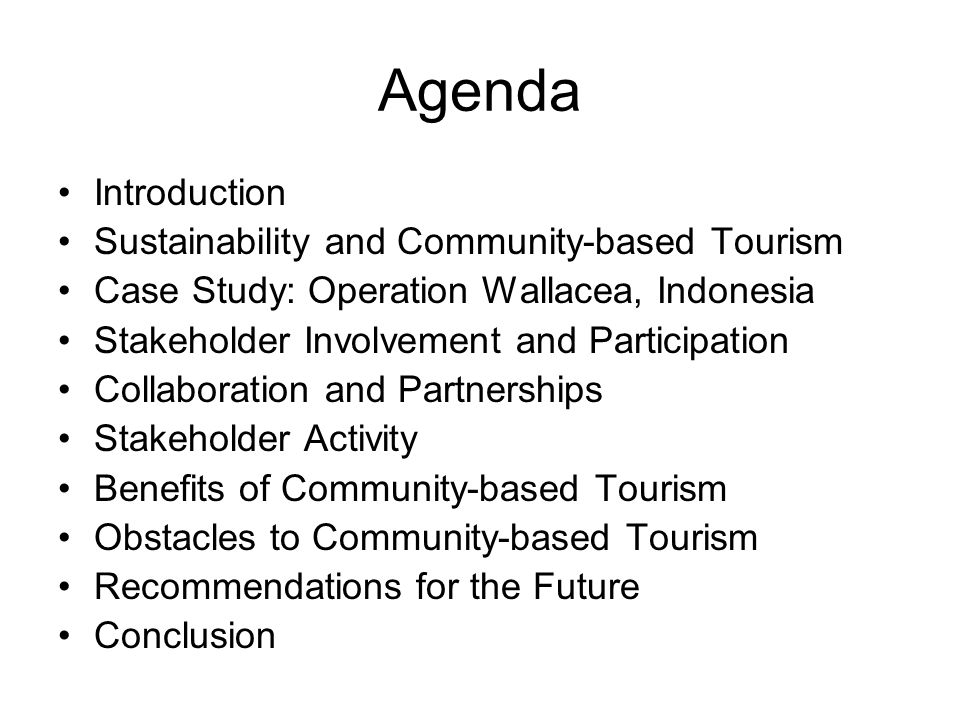 Agenda Introduction Sustainability and Community-based Tourism