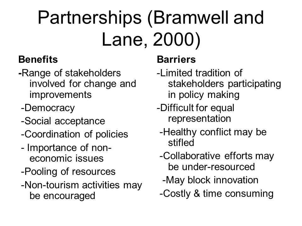 Partnerships (Bramwell and Lane, 2000)