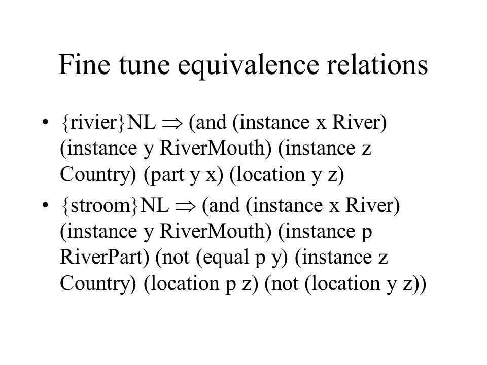 Fine tune equivalence relations